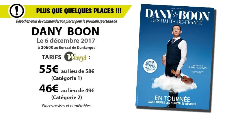 Dany Boon dernières places au tarif réduit Wengel 55€ / 46€