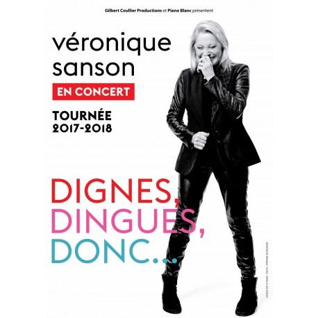 VERONIQUE SANSON - Dignes, Dingues, Donc ... - Scénéo St Omer