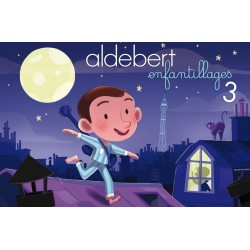 ALDEBERT - Enfantillages 3 - Scénéo - 14.10.18
