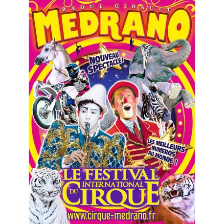 LE GRAND CIRQUE MEDRANO - Calais - du 26 au 29/07/2019