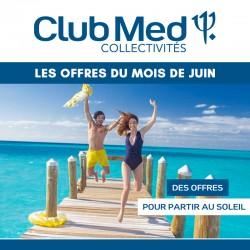 CLUB MED - Offres du mois de juin