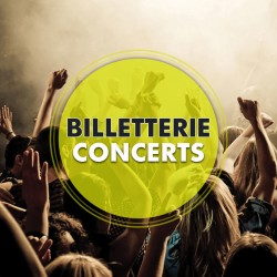 Billetterie Spectacle - CONCERTS