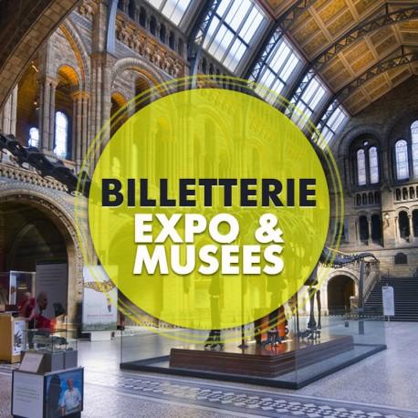 Billetterie Spectacle - EXPOSITIONS & MUSÉES