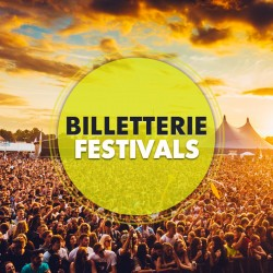 Billetterie Spectacle - FESTIVALS