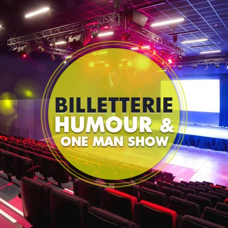 Billetterie Spectacle - HUMOUR