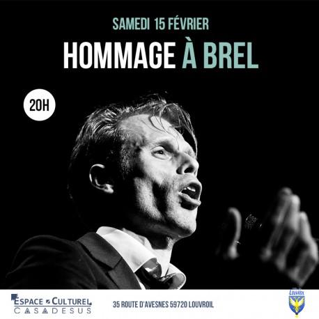 HOMMAGE À BREL - 15/02/2020 Espace Casadesus