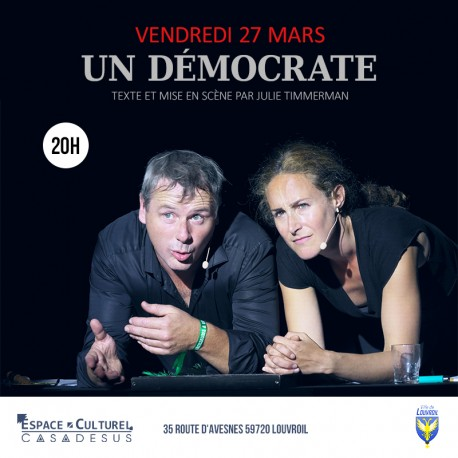 UN DÉMOCRATE - 27/03/2020 Espace Casadesus