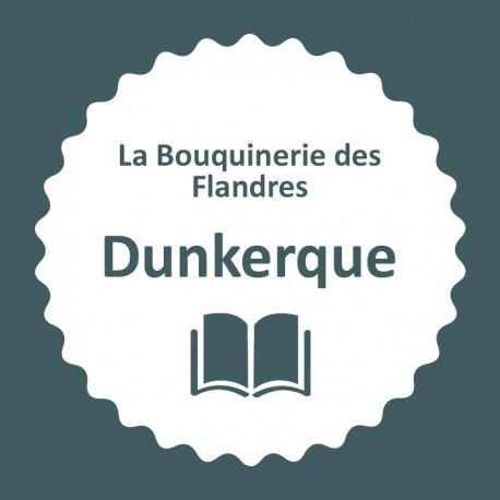 LA BOUQUINERIE DES FLANDRES - Dunkerque