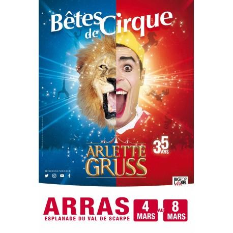Réduction Cirque Arlette GRUSS - ARRAS 2020 - E-Billet Différé &Wengel
