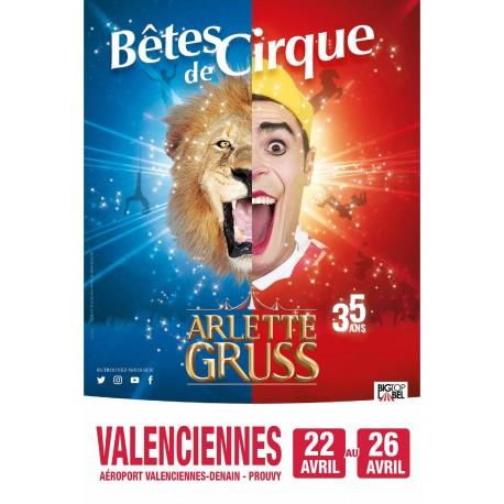 Cirque Arlette GRUSS - VALENCIENNES 2020 - E-Billet Différé