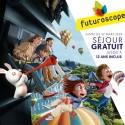 FUTUROSCOPE - Séjour gratuit jusqu'à 12 ans