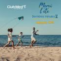 CLUB MED - Dernières minutes été