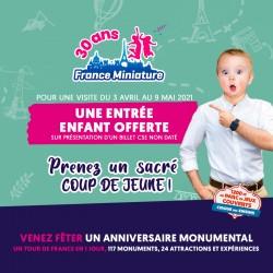 Promotion FRANCE MINIATURE - 1 Billet acheté, 1 Enfant Gratuit Printemps 2021 &Wengel